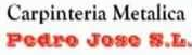 CARPINTERIA METALICA Y HERRERIA PEDRO JOSE
